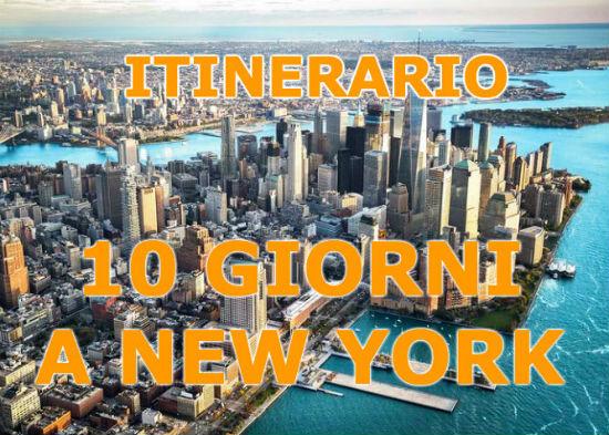 Itinerario di 10 giorni a New York