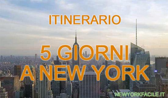 itinerario di 5 giorni a New York